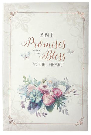 365 Bible Promises to Bless Your Heart