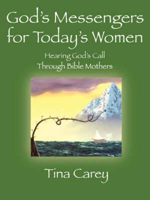 God's Messengers for Today's Women