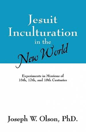 Jesuit Inculturation in the New World