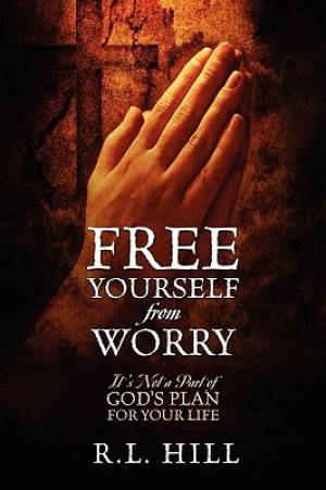 Free Yourself from Worry