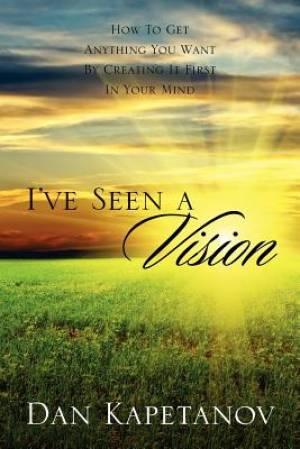 I've Seen a Vision