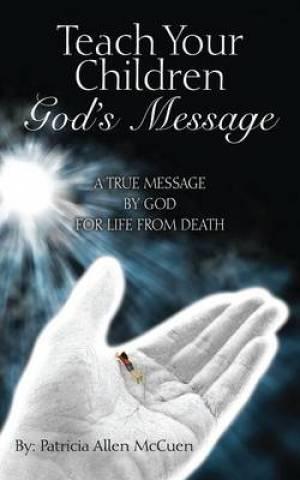 Teach Your Children God's Message