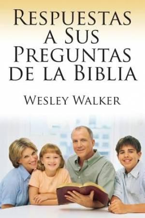 Respuestas a Sus Preguntas de La Biblia