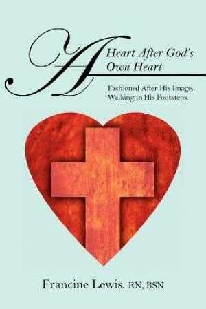 A Heart After God's Own Heart