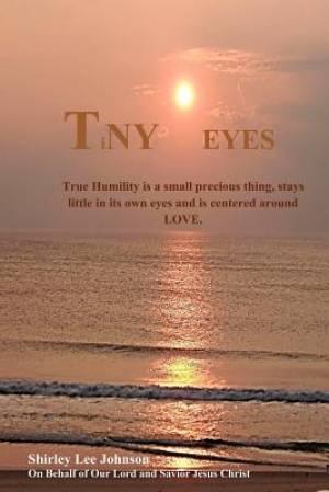 Tiny Eyes