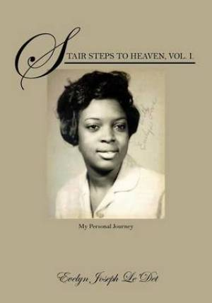 Stair Steps to Heaven, Vol. I