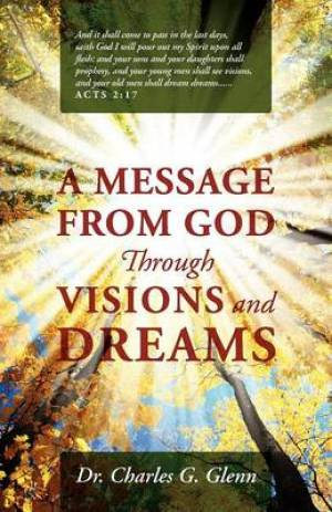 A Message from God Through Visions and Dreams