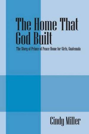 The Home That God Built
