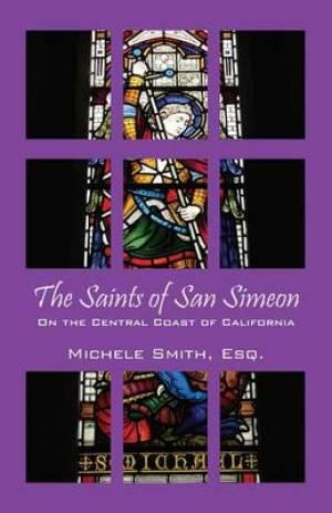 The Saints of San Simeon