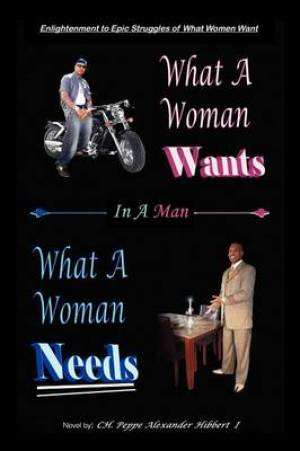 Enlightenment to Epic Struggles of What Women Want What a Woman Wants in a Man