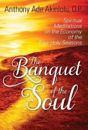 The Banquet of the Soul