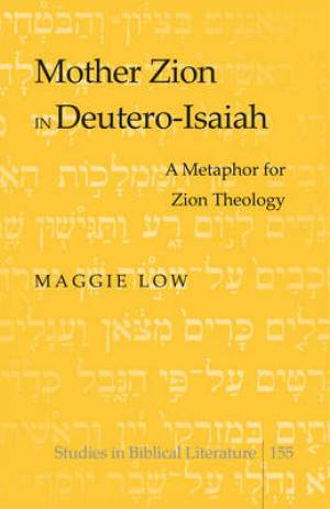 Mother Zion in Deutero-Isaiah