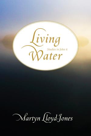 Living Water : Studies In John 4