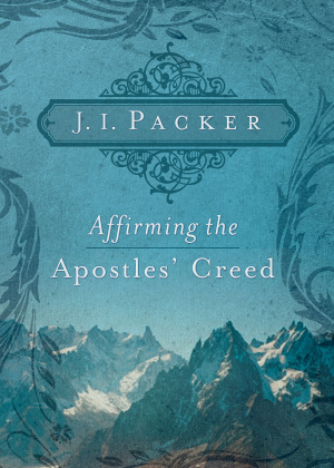 Affirming The Apostles Creed Pb