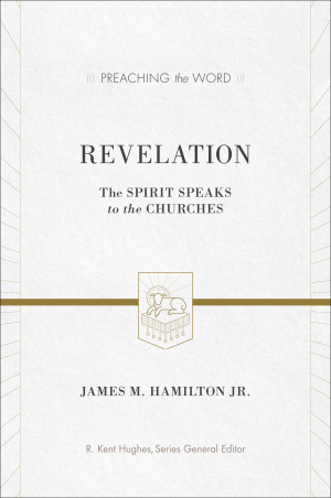 Revelation : Preaching the Word