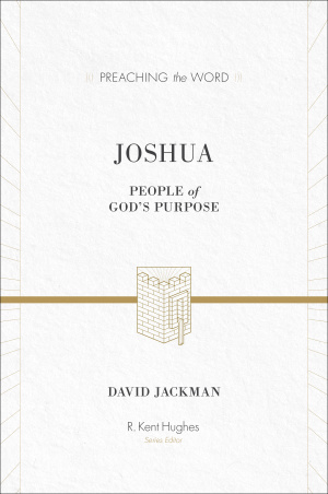 Joshua : Preaching the Word