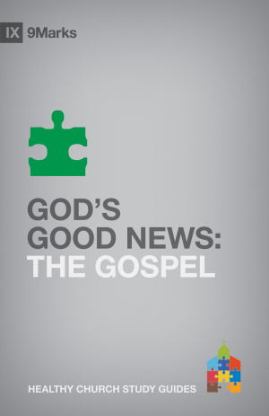Gods Good News: The Gospel