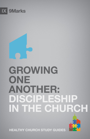 Growing One Another: Christian Discipleship
