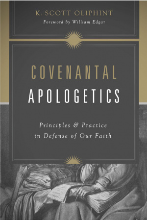 Covenantal Apologetics Pb