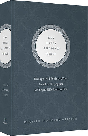 ESV Daily Reading Bible: Hardback