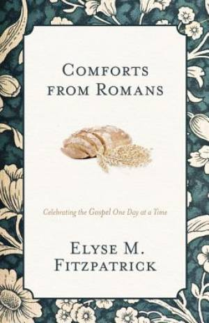 Comforts From Romans
