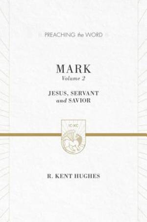 Mark Vol. 2 : Preaching the Word