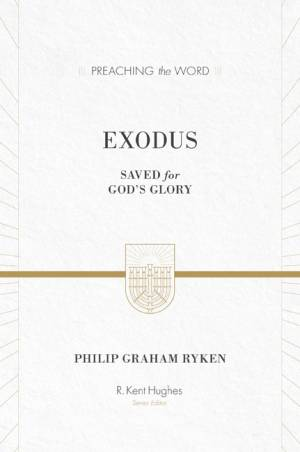 Exodus : Preaching the Word