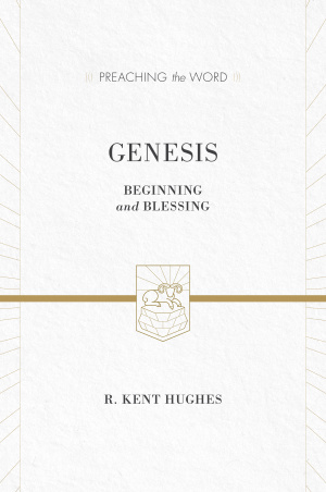 Genesis : Preaching the Word