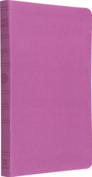 ESV Gift Bible: Pink, TruTone