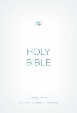 ESV Large Print Economy Bible