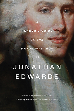 Reader's Guide to the Major Writings of Jonathan Edwards, A