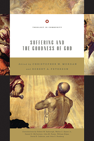 Suffering and the Goodness of God