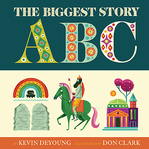 The Biggest Story ABCs