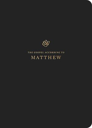 ESV Scripture Journal: Matthew
