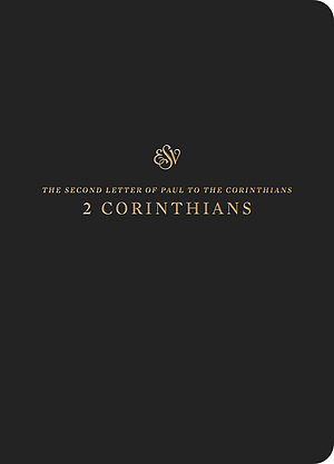 ESV Scripture Journal: 2 Corinthians