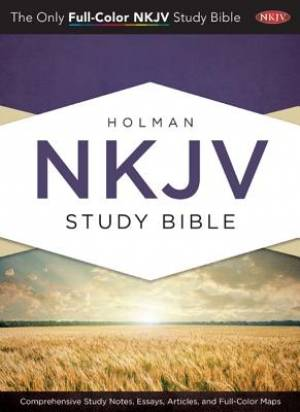 NKJV Study Bible: Hardcover