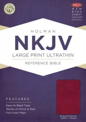 NKJV Large Print Ultrathin Reference Bible, Burgundy Genuine