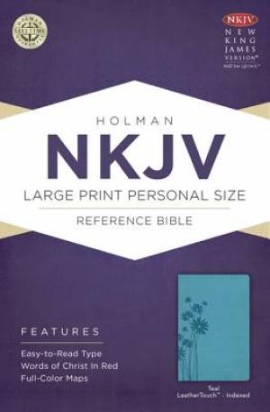 Nkjv Large Print Personal Size Reference Bible, Teal Leathertouch Inde