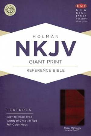 NKJV Giant Print Reference Bible, Classic Mahogany Leathertouch