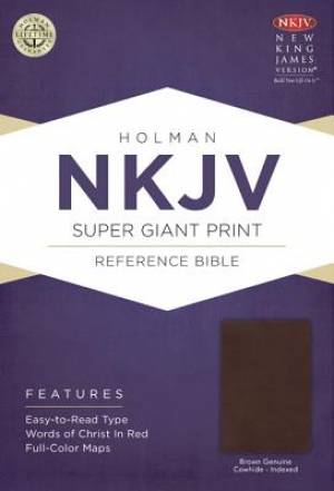 NKJV Super Giant Print Reference Bible: Brown Genuine Cowhide Indexed