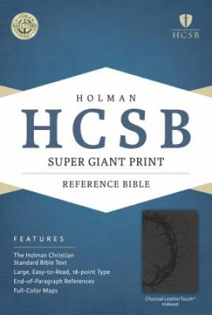 HCSB Super Giant Print Reference Bible, Charcoal Leathertouc