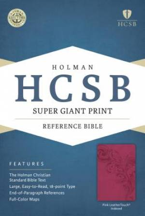 HCSB Super Giant Print Reference Bible, Pink Leathertouch In