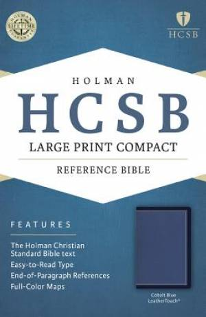 HCSB Large Print Compact Bible, Cobalt Blue Leathertouch