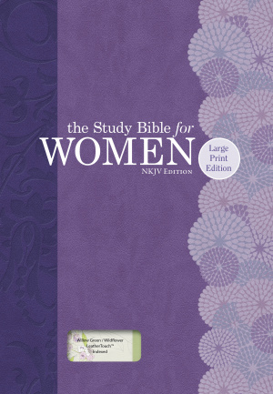 NKJV  Study Bible For WomenLarge Print Edition, Willow, The