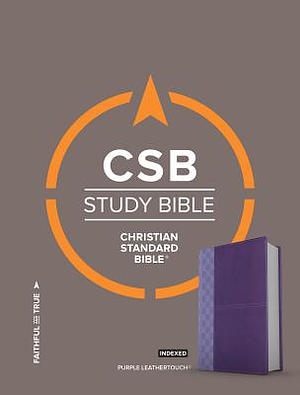 CSB Study Bible, Purple Leathertouch, Indexed