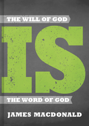 Will Of God Is The Word Of God, The