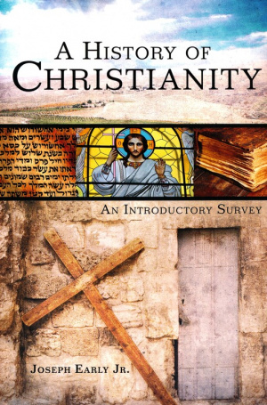 History Of Christianity, A