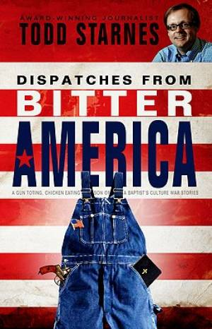 Dispatches From Bitter America Pb