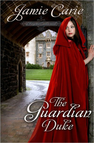 Guardian Duke : A Forgotten Castles Novel