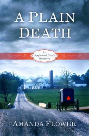 Plain Death : An Appleseed Creek Mystery
